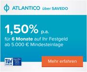 ATLANTICO Europa Festgeld mit 1,50% Zinsen bei 6-monatiger Laufzeit