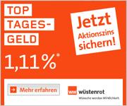 Wuestenrot Bank Top Tagesgeld mit bis zu 1,11% Zinsen p.a. für Neukunden