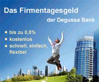 Degussa Bank Firmentagesgeld