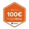 Bis zu 100 Euro Festgeld-Bonus bei Savedo